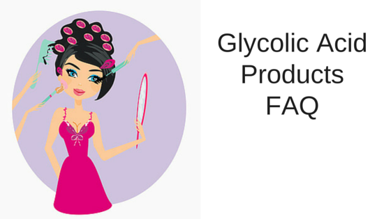 Glycolic Acid products FAQ